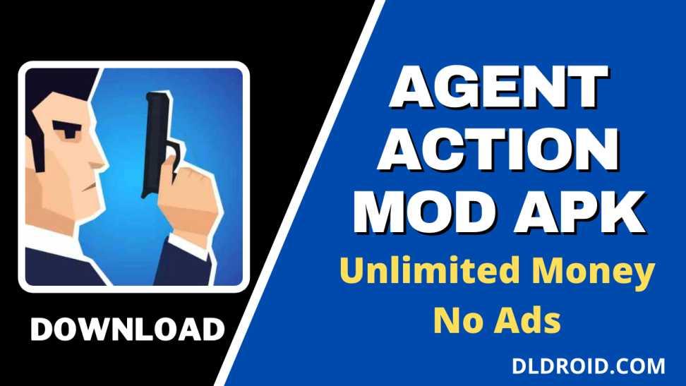 Agent Action Mod APK