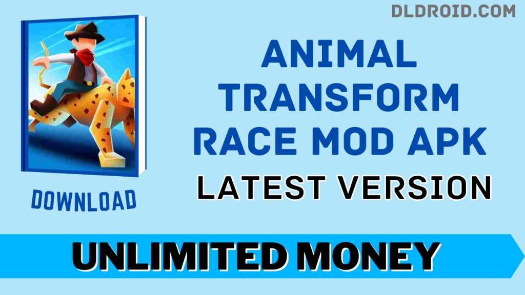 Animal Transform Race Mod APK