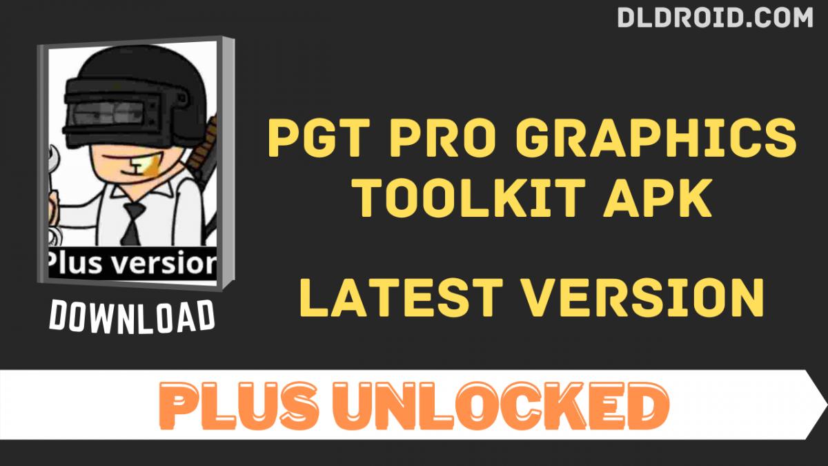 PGT Pro Graphics Toolkit APK