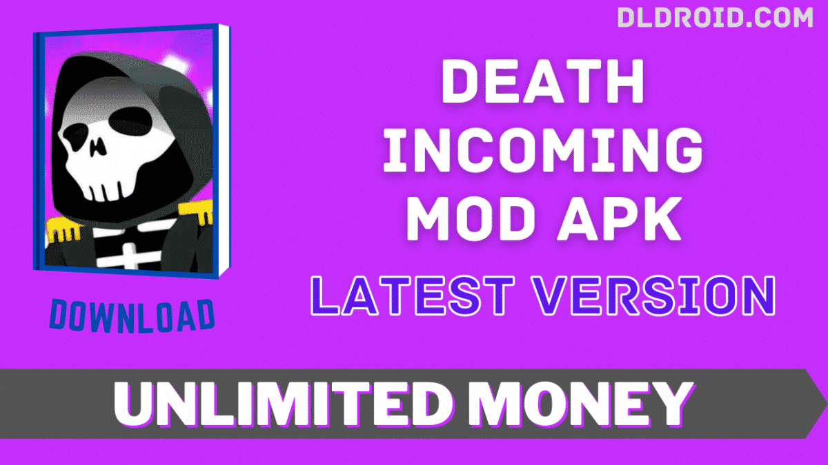 Death Incoming Mod APK