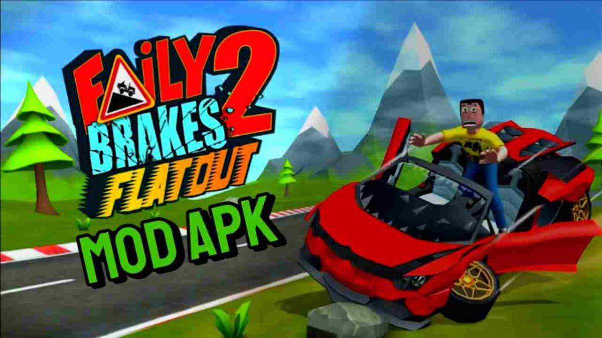 Faily Brakes 2 MOD APK